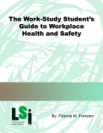 The Work-Study Student's Guide to Workplace Health and Safety